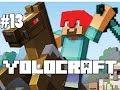 YOLOCRAFT - MINECRAFT - Season 2 - Part 13 W/ Blitzwinger & Gamer (Survival) (HD)