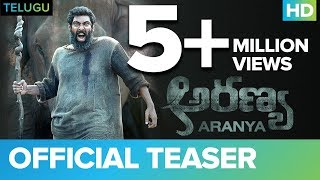 Aranya  Official Teaser