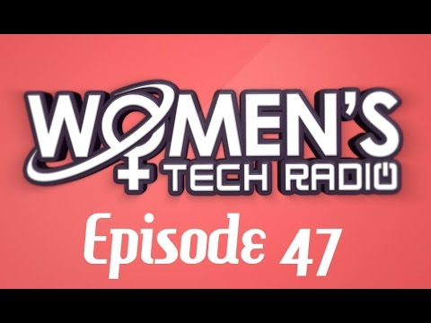 I Want To Know All The Things | Women's Tech…