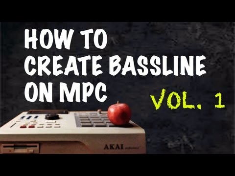 How to Create Bassline on MPC Vol.1