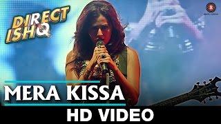 Mera Kissa - Direct Ishq