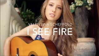 """""""I See Fire"""" Ed Sheeran The Hobbit: The Desolation of Smaug (Cover By Valentina Scheffold)"""