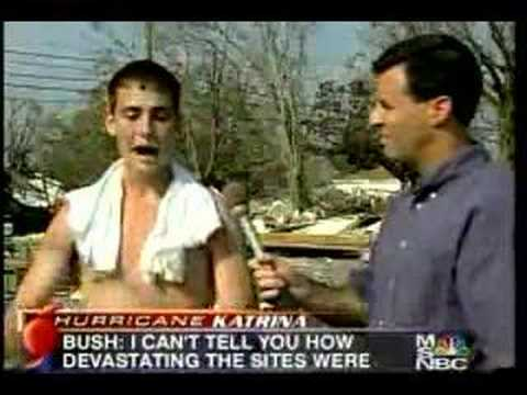 "MSNBC Katrina ""Bush don't need to be president no more!"""