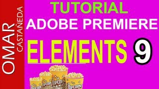 ADOBE PREMIERE ELEMENTS 9 TUTORIAL PARTE 1