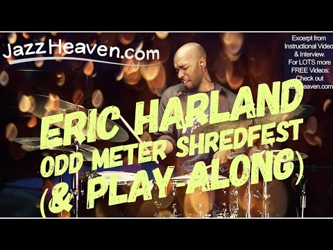 Jazz Drum Extreme: Eric Harland Odd Meter SHREDFEST! ;) Jazz Heaven.com Instructional Video