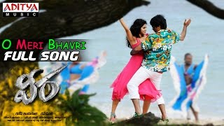 O Meri Bhavri Full Song - Veera