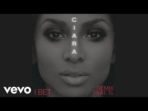 I Bet (Remix) [Feat. T.I.]