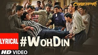 ARIJIT SINGH Version : Woh Din Lyrical | Chhichhore