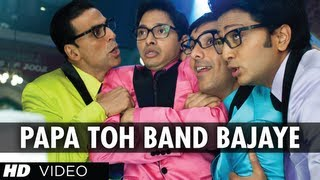 Papa Toh Band Bajaye Housefull 2