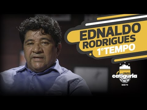 EDNALDO RODRIGUES (1° TEMPO) - PAPO CATIGURIA