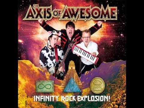 The Glorious Epic of Three Men- The Axis of Awesome