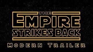 Star Wars: The Empire Strikes Back - Modern Trailer