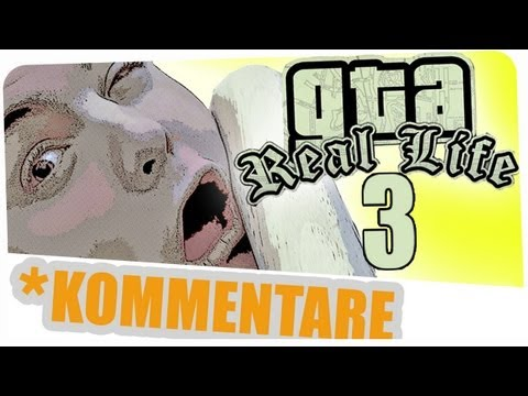 Kommentare zu GTA Real Life Teil 3 (Gronkh Let's Play)