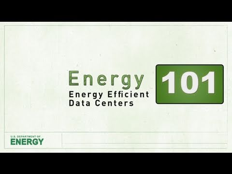 Energy 101: Energy Efficient Data Centers