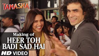 'Heer Toh Badi Sad Hai' Backstage Video - Tamasha