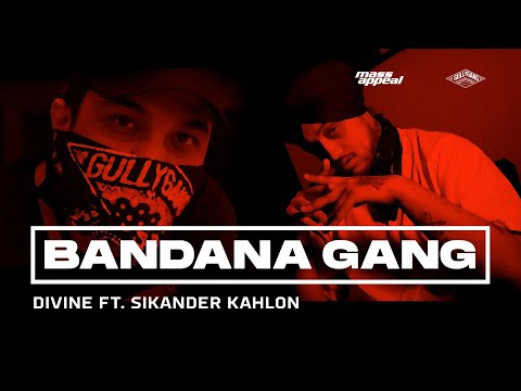 DIVINE - BANDANA GANG Feat. Sikander Kahlon | Official Video | SHUTDOWN