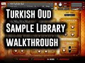 Plectra Series 4: Turkish Oud - Screencast & Walkthrough by Andrew Aversa - Kontakt Library