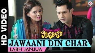 Jawaani Din Char Song - Second Hand Husband