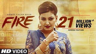 Anmol Gagan Maan: Fire (Official Video Song)  KV Singh  Parmod Sharma Rana  New Punjabi Song 2017