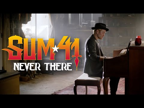 Sum 41 – Never There