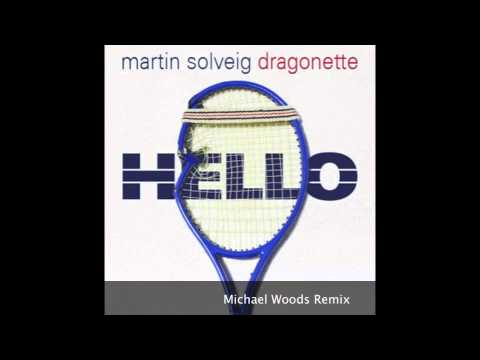 Marting Solveig - Hello (Michael Woods Remix) OFFICIAL