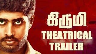 'Kirumi' Official Theatrical Trailer | Kathir | Reshmi Menon | REVIEW  | Lehren Tamil