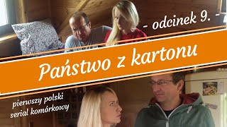 KMN - Państwo z kartonu - odcinek 9