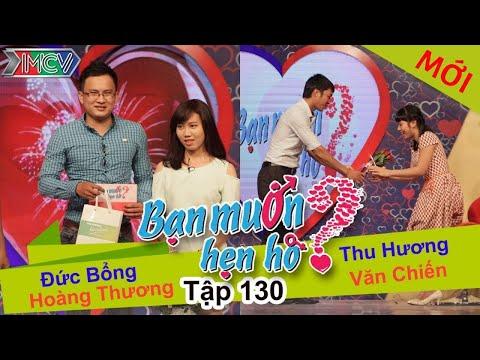 BẠN MUỐN HẸN HÒ – Tập 130 | Đức Bổng – Hoàng Thương | Thu Hương – Văn Chiến | 04/01/2016