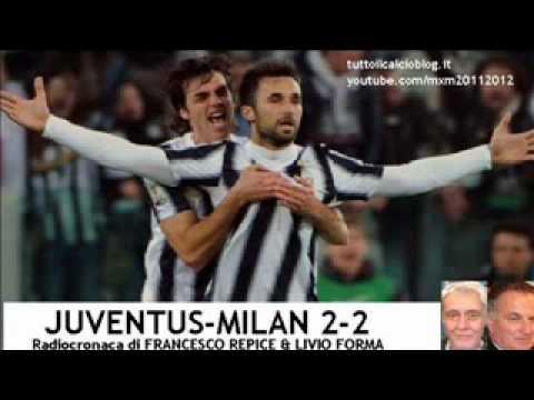 JUVENTUS-MILAN 2-2 - Radiocronaca di Francesco Repice & Livio Forma (20/3/2012) COPPA ITALIA