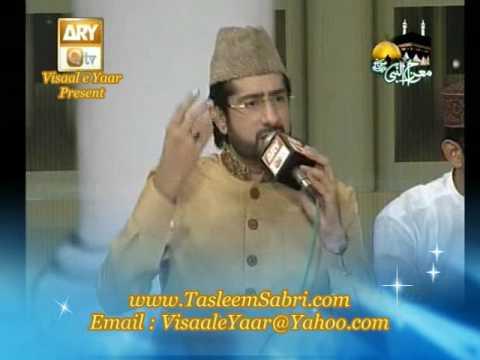 URDU NAAT(Sarkar Ka Chehra)TASLEEM SABRI IN MIRAJ NIGHT.BY  Naat E Habib