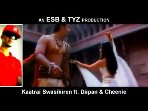 Kaatrai Swasikiren ft. Diipan D-Selva & Cheenie - Download MP3 (Description)
