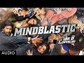 Mind Blastic Full Song (Audio) Mr. Joe B. Carvalho | Arshad Warsi, Soha Ali Khan