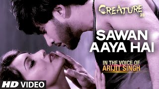 Creature 3D: Sawan Aaya Hai Video Song