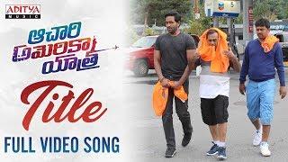 Achari America Yatra Full Video Song