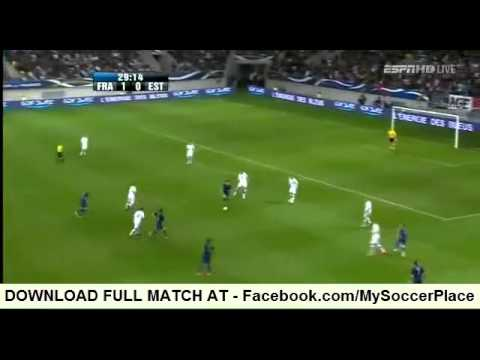 France vs Estonia 4:0 MATCH HIGHLIGHTS (Friendly, 05.06.2012)