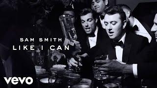 Sam Smith – Like I Can