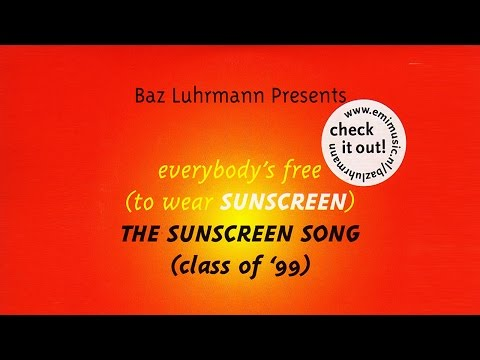 Everybody-s Free To Wear SUNSCREEN! (ORIGINAL) + English Subtitles