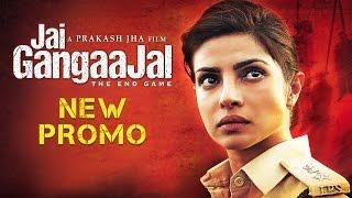 Jai Gangaajal New Promo