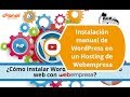 Instalación manual de WordPress en un Hosting de Webempresa