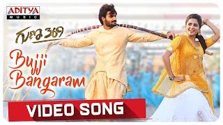 Bujji Bangaram Video Song || Guna 369
