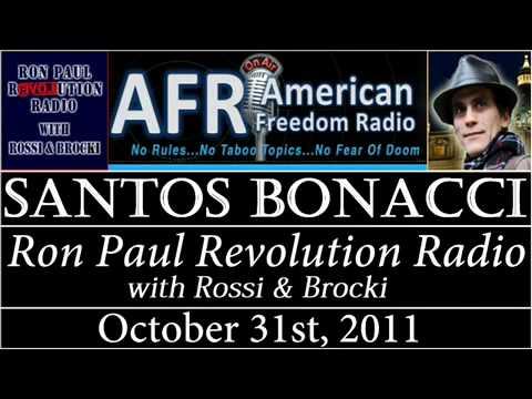 Santos Bonacci Interview on Ron Paul Revolution Radio
