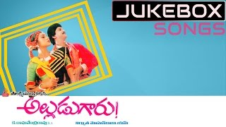 Alludu Garu Movie Songs Jukebox