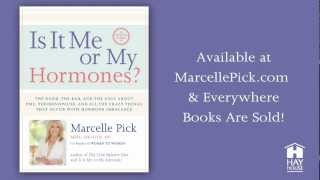 Is it Me or My Hormones? Three-Lesson Live Online Course with Marcelle Pick