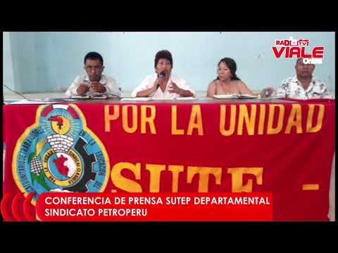 CONFERENCIA DE PRENSA SUTEP DEPARTAMENTAL SINDICATO PETROPERU 24 enero 2019
