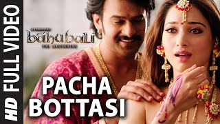 Pacha Bottesi Video Song - Baahubali
