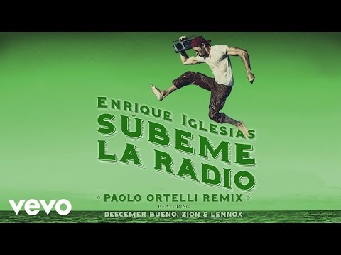 Subeme La Radio (Paolo Ortelli Remix) [Video Lirik] (Feat. Descemer Bueno, Zion & Lennox)