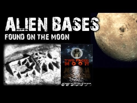 Alien Bases on the Moon Filmed - TWO FACED MOON - FREE MOVIE
