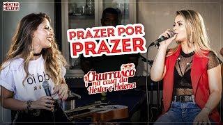 PRAZER POR PRAZER - Héster & Helena