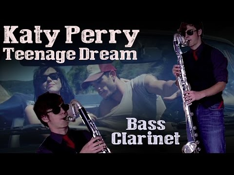Katy Perry's Teenage Dream On Bass Clarinet