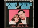 Bobby Bare & Skeeter Davis - Together Again